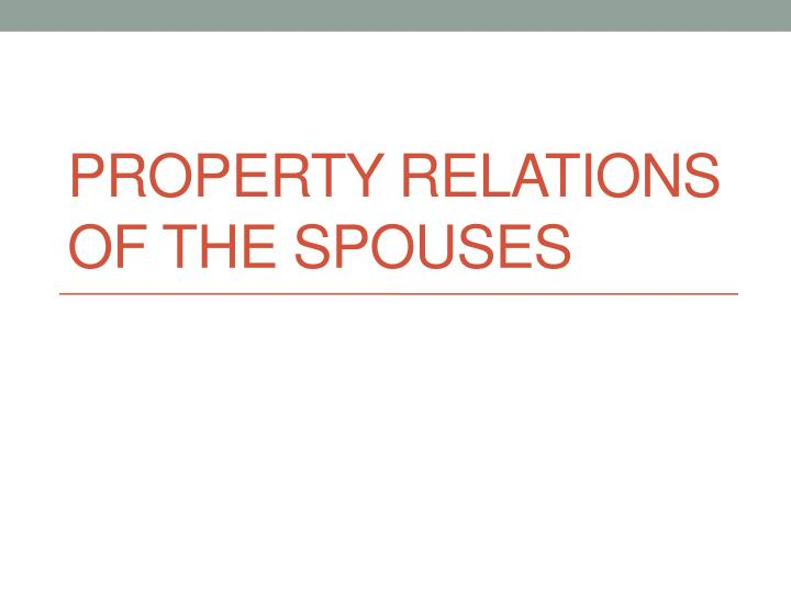 property relations of the spouses n.