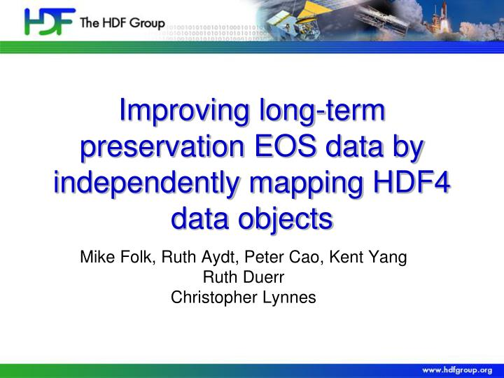 improving long term preservation eos data by independently mapping hdf4 data objects n.