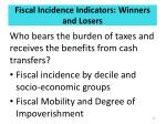 fiscal incidence indicators winners and losers