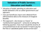valuation of public services education and health