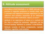 b attitude assessment