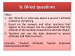 b direct questions
