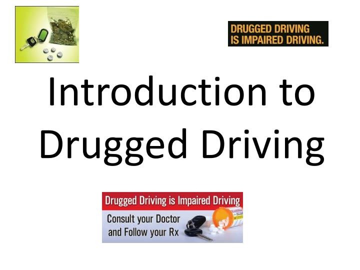 introduction to drugged driving n.