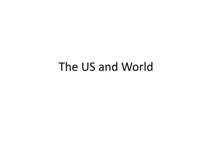 the us and world n.