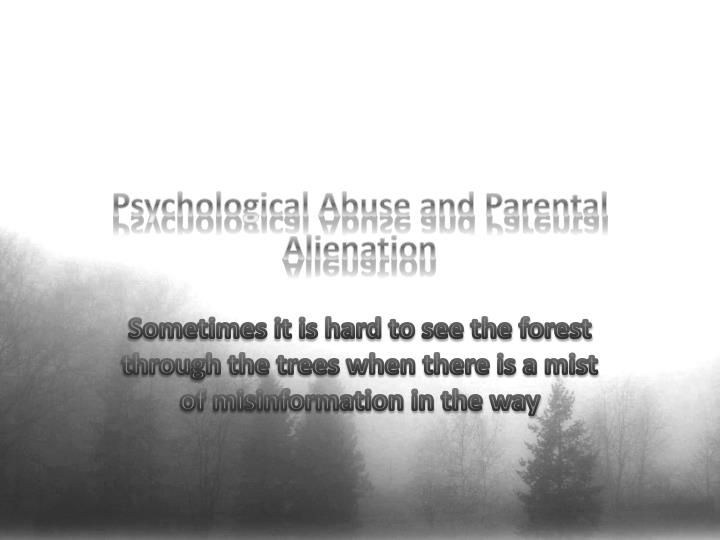 psychological abuse and parental alienation n.