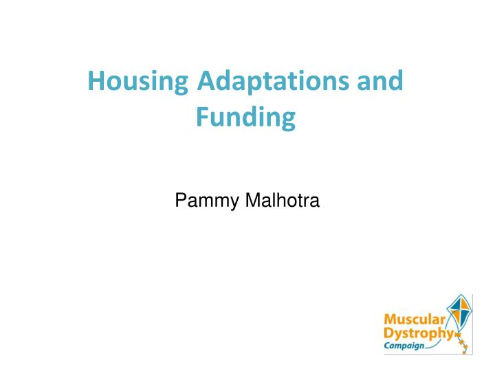 housing adaptations and funding n.