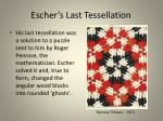 escher s last tessellation