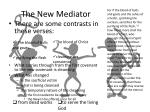 the new mediator