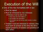 execution of the will