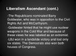 liberalism ascendant cont