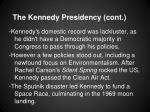 the kennedy presidency cont