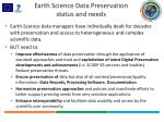 earth science data preservation status and needs