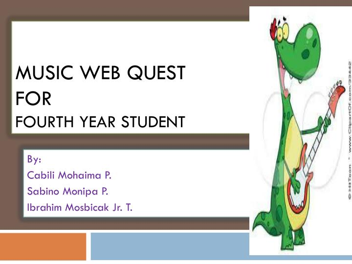 music w eb quest for fourth year student n.