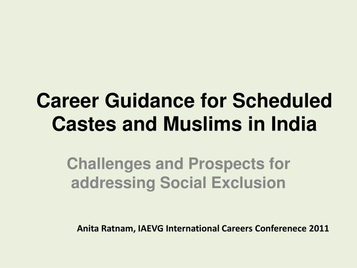 career guidance for scheduled castes and muslims in india n.