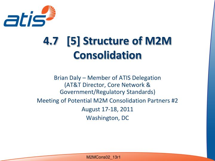 4 7 5 structure of m2m consolidation n.