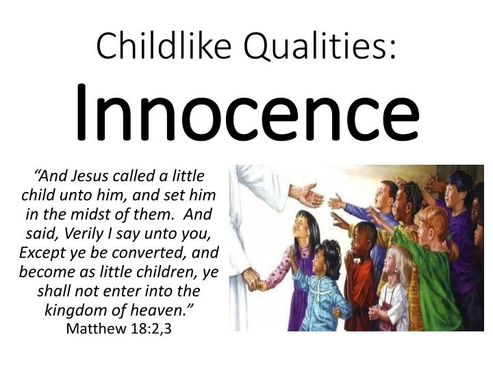 childlike qualities innocence n.