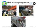 shell welding preparation