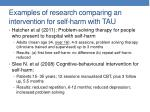 examples of research comparing an intervention for self harm with tau
