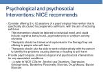 psychological and psychosocial interventions nice recommends