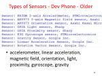 types of sensors dev phone older
