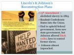 lincoln s johnson s reconstruction plans