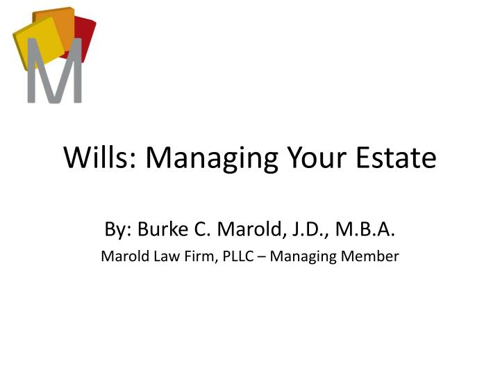 wills managing your estate n.
