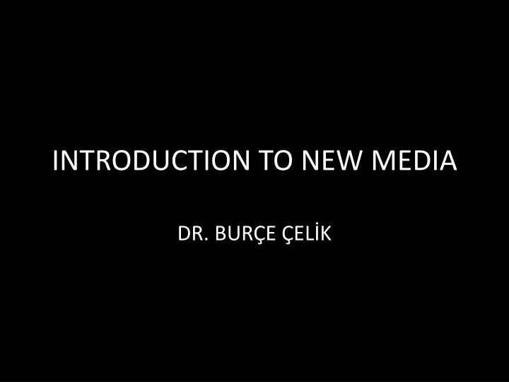introduction to new media n.