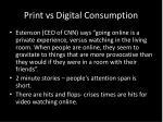 print vs digital consumption