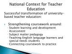 national context for teacher education