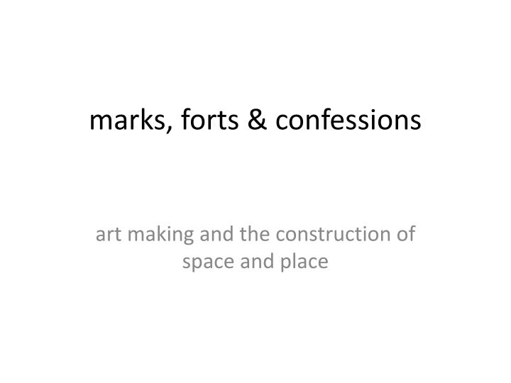 m arks forts confessions n.
