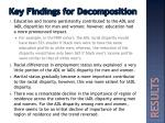 key findings for decomposition