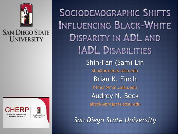 sociodemographic shifts influencing black white disparity in adl and iadl disabilities n.