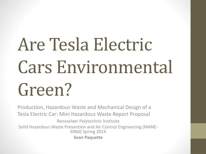 are tesla electric cars environmental green n.