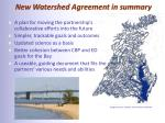 new watershed agreement in summary