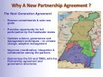 why a new partnership agreement