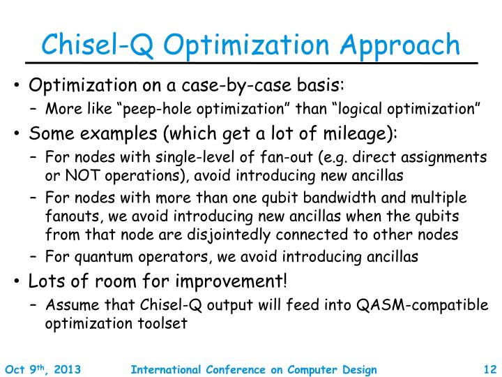 Chisel-Q Optimization Approach