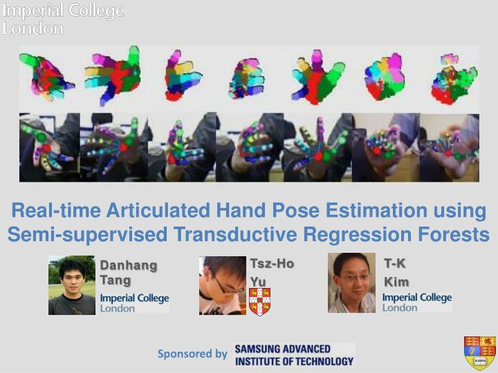 real time articulated hand pose estimation using semi supervised transductive regression forests n.