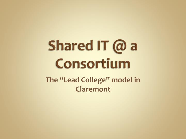 shared it @ a consortium n.
