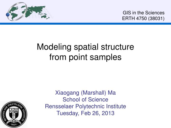 modeling spatial structure from point samples n.