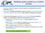 modeling spatial variation as a random process
