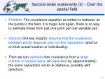 second order stationarity 2 over the spatial field
