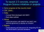 to launch 2 3 concrete empirical program science initiatives or projects
