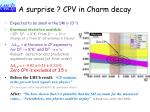 a surprise cpv in charm decay