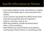 specific information on themes