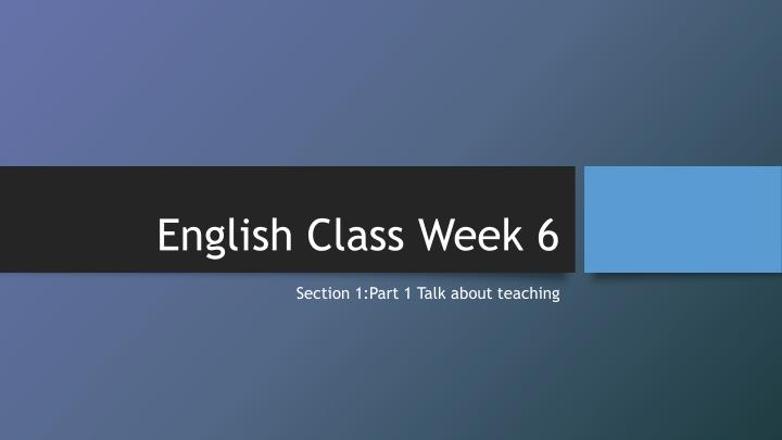 english class week 6 n.
