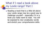 what if i read a book above my lexile range part i