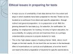 ethical issues in preparing for tests