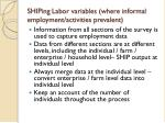 shiping labor variables where informal employment activities prevalent