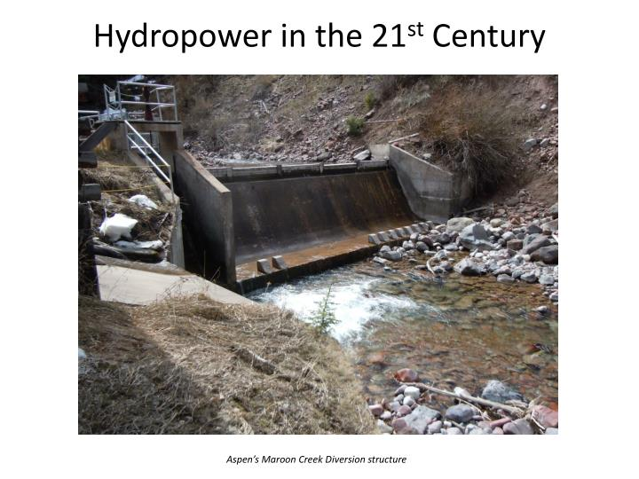 hydropower in the 21 st century n.