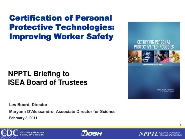 certification of personal protective technologies improving worker safety n.